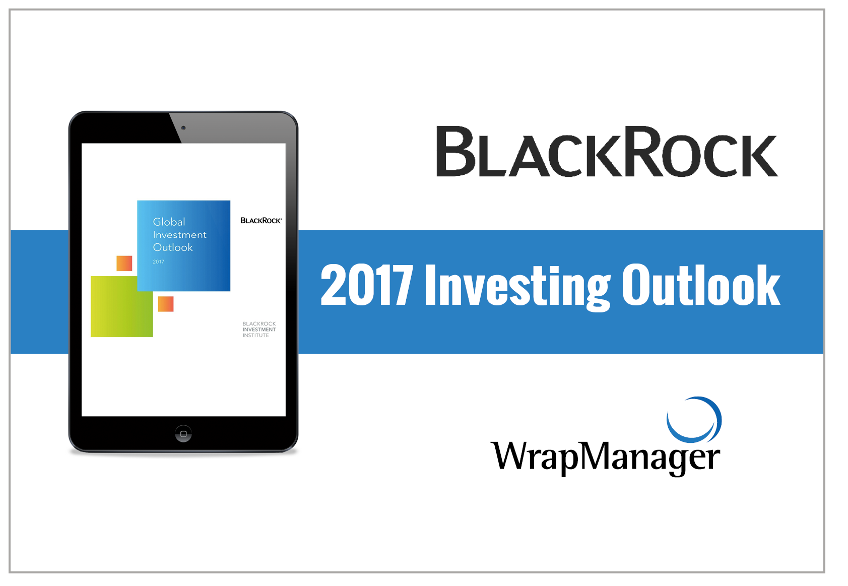 BlackRock 2017 Investing Outlook