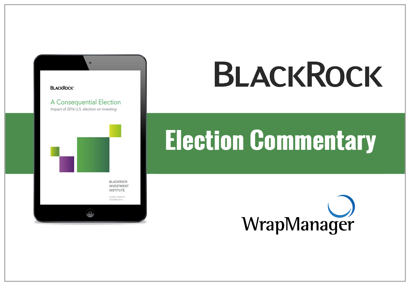 Blackrock: Impact of the 2016 Election on Investing