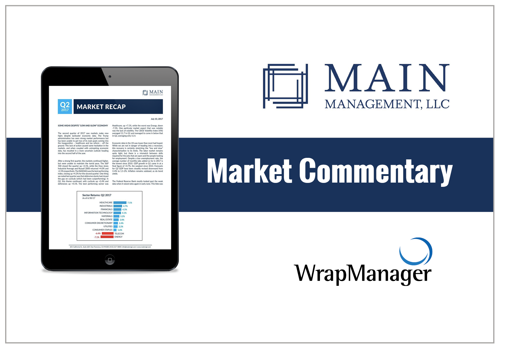 Main Management Reviews Market Performance in 2Q 2017