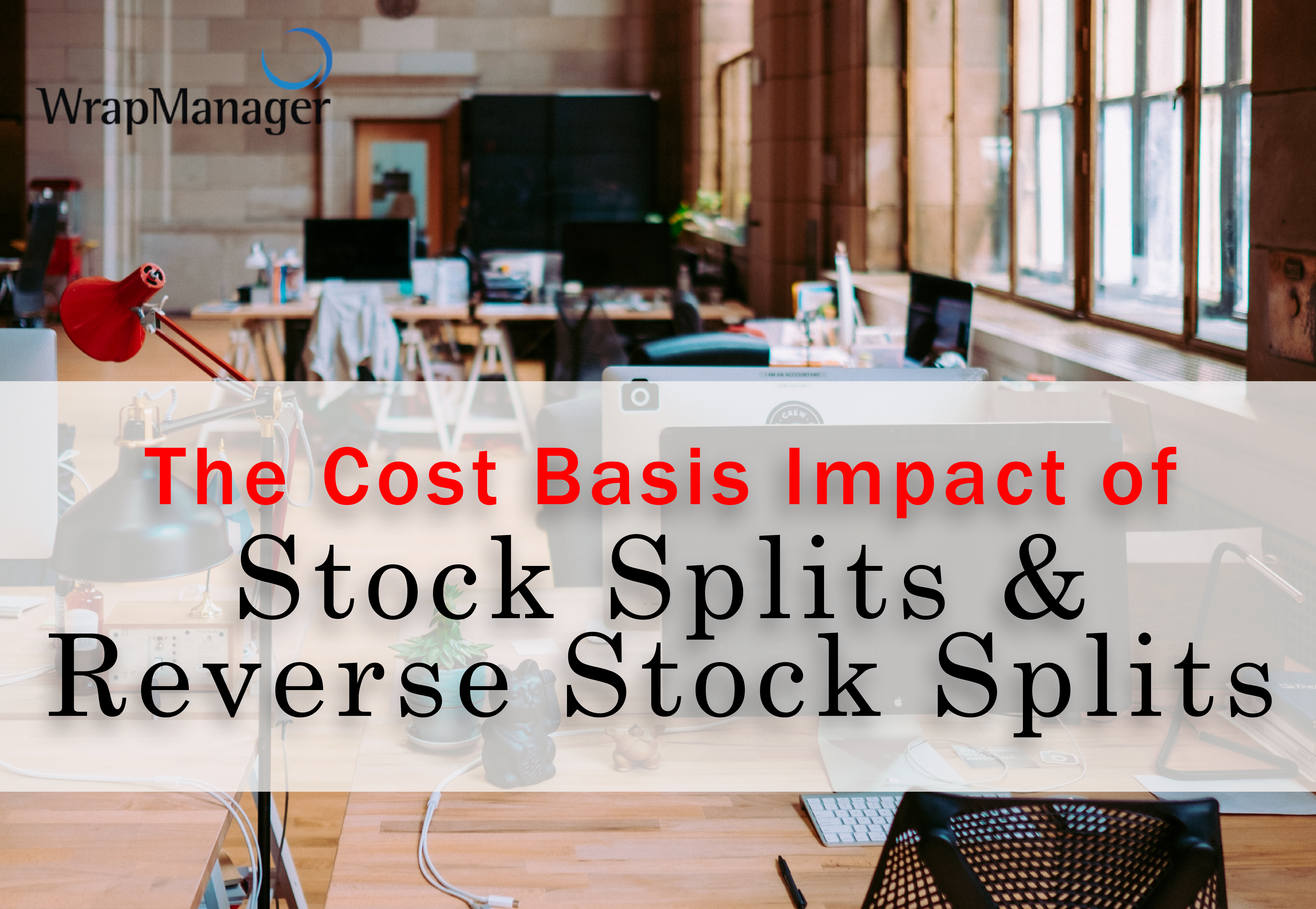 How Does a Stock Split Impact the Cost Basis of Shares? – Doug's Quiz Corner