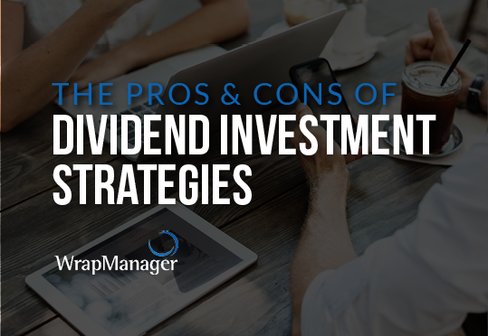 Pros and Cons of Dividend InvestmentStrategies