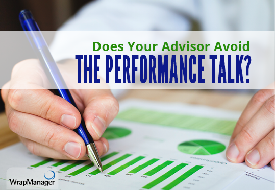 Does Your Advisor Avoid Talking about Performance?