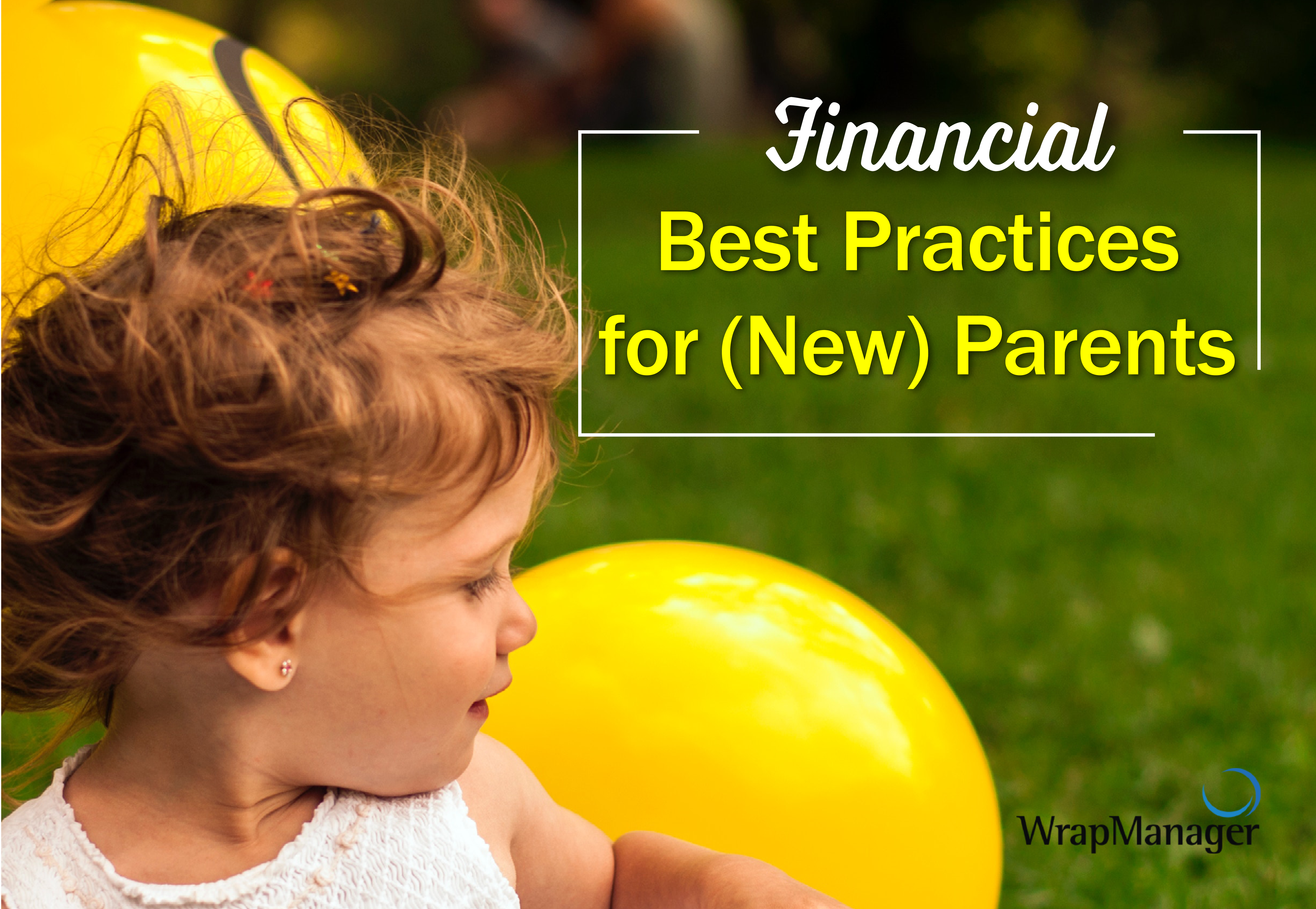 Financial Best Practices for New Parents