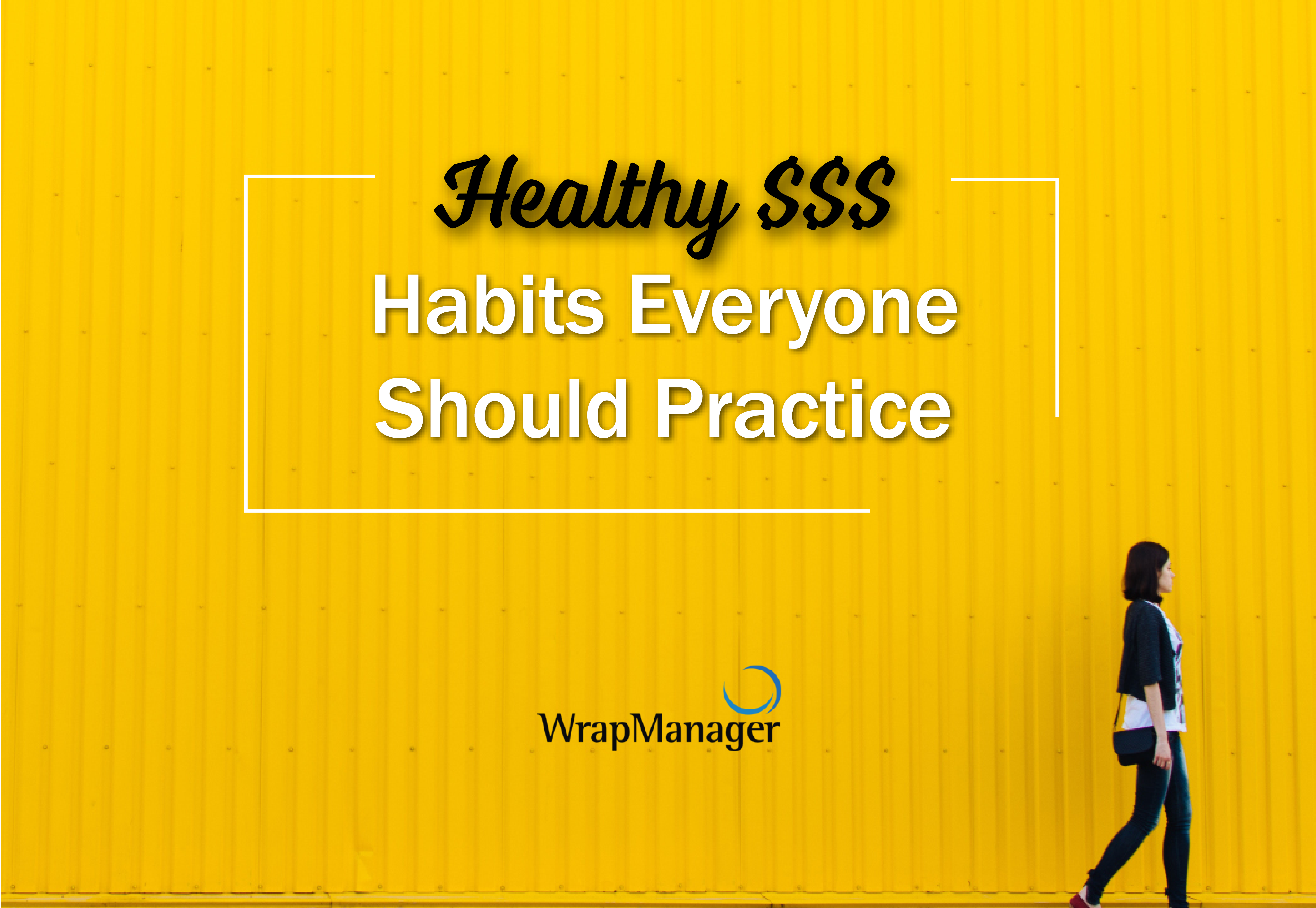 4 Healthy Financial Habits Everyone Should Have