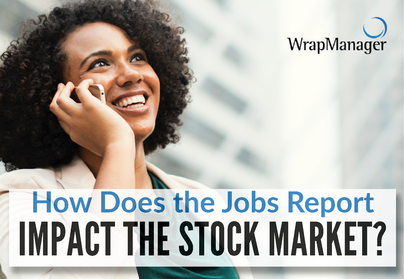 How the Stock Market is Impacted By the Jobs Report