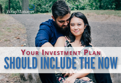 Including Your Present in Your Investment Plan