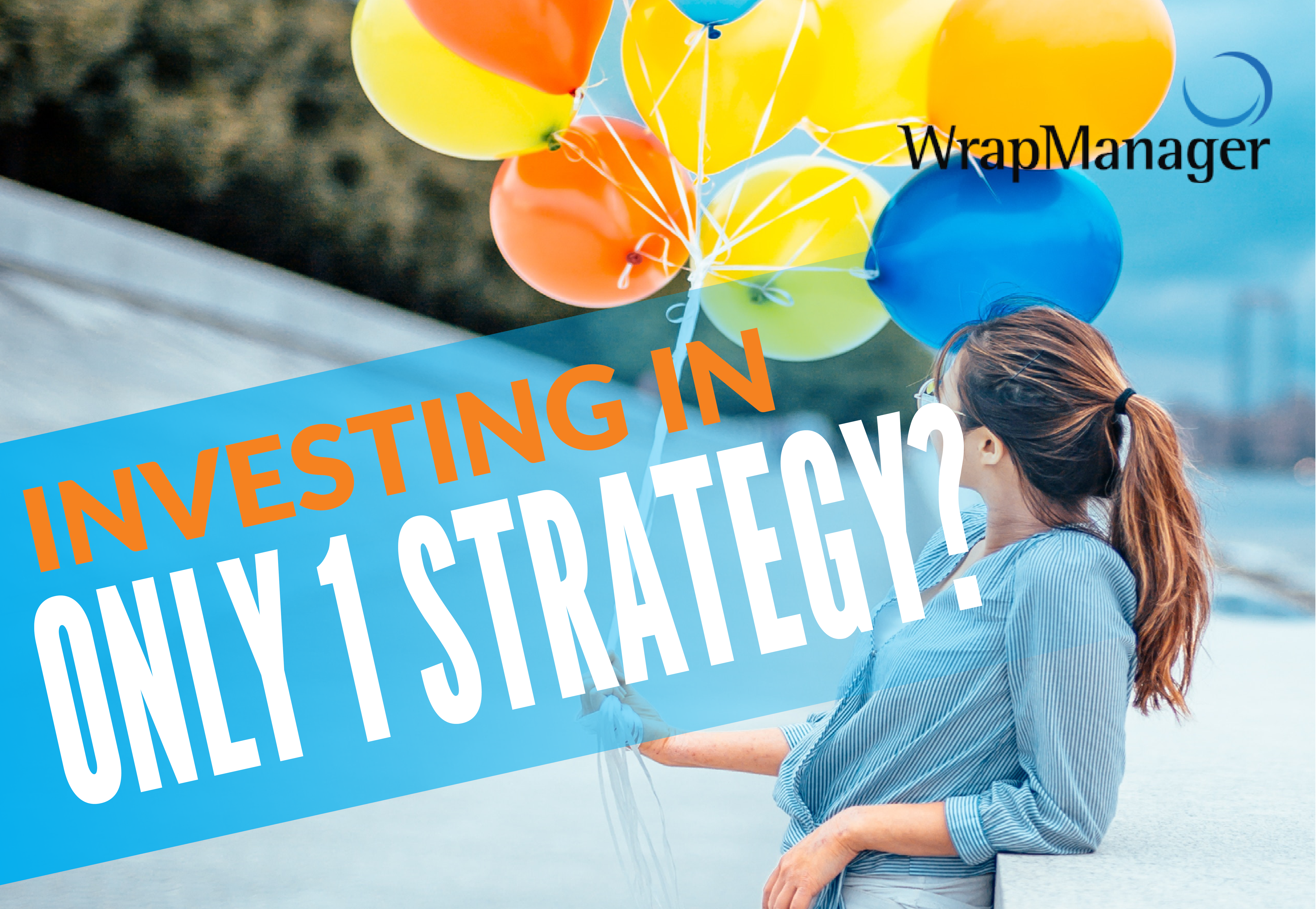 Should You Invest Your Entire Investment Portfolio in a Single Management Strategy?