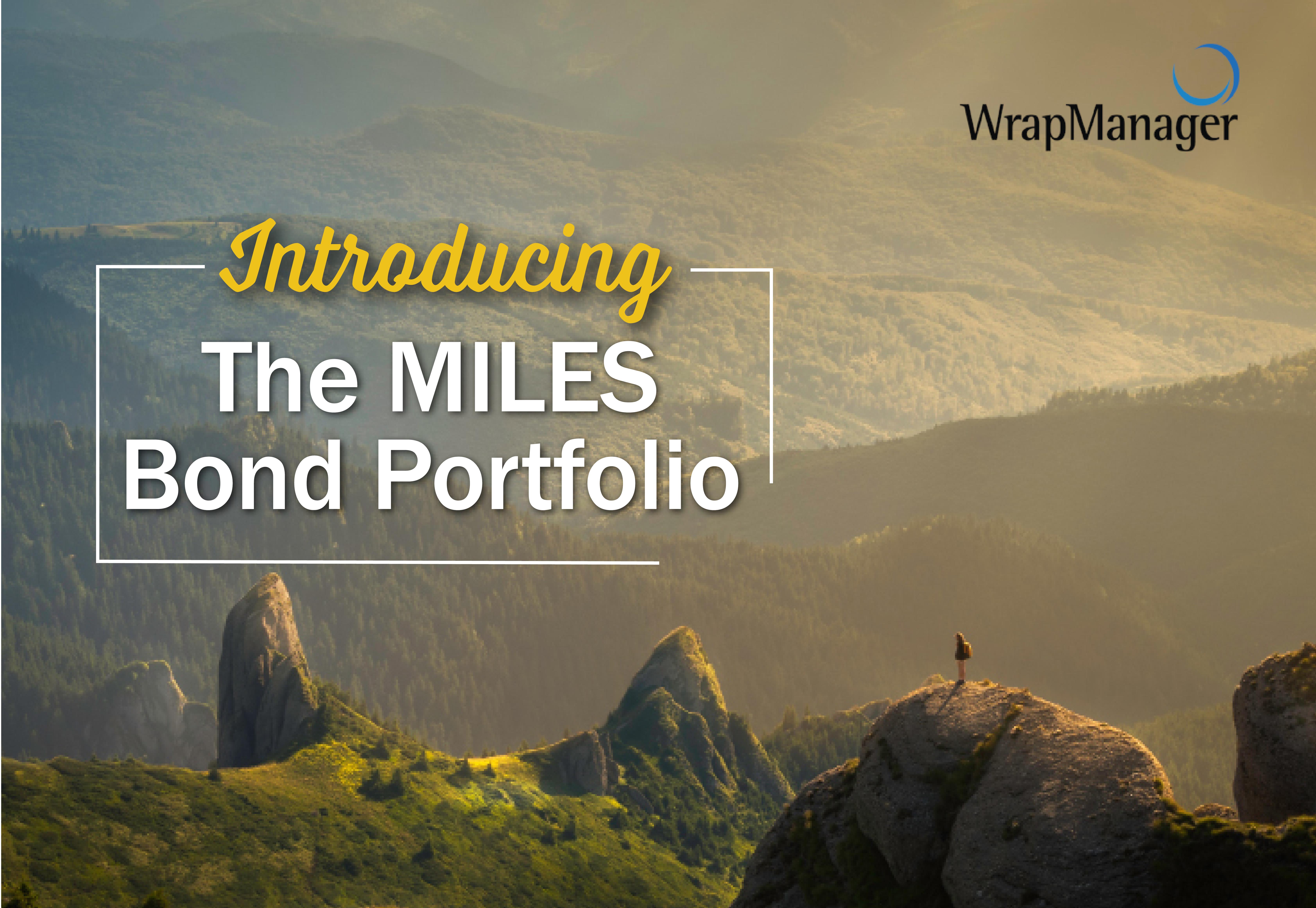 Introducing the MILES Bond Portfolio