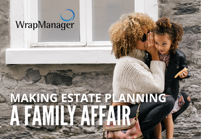 Making Estate Planning a Family Affair