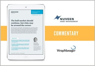 Nuveen Evaluates Rising Risks, Recommends Pro-Growth Bias