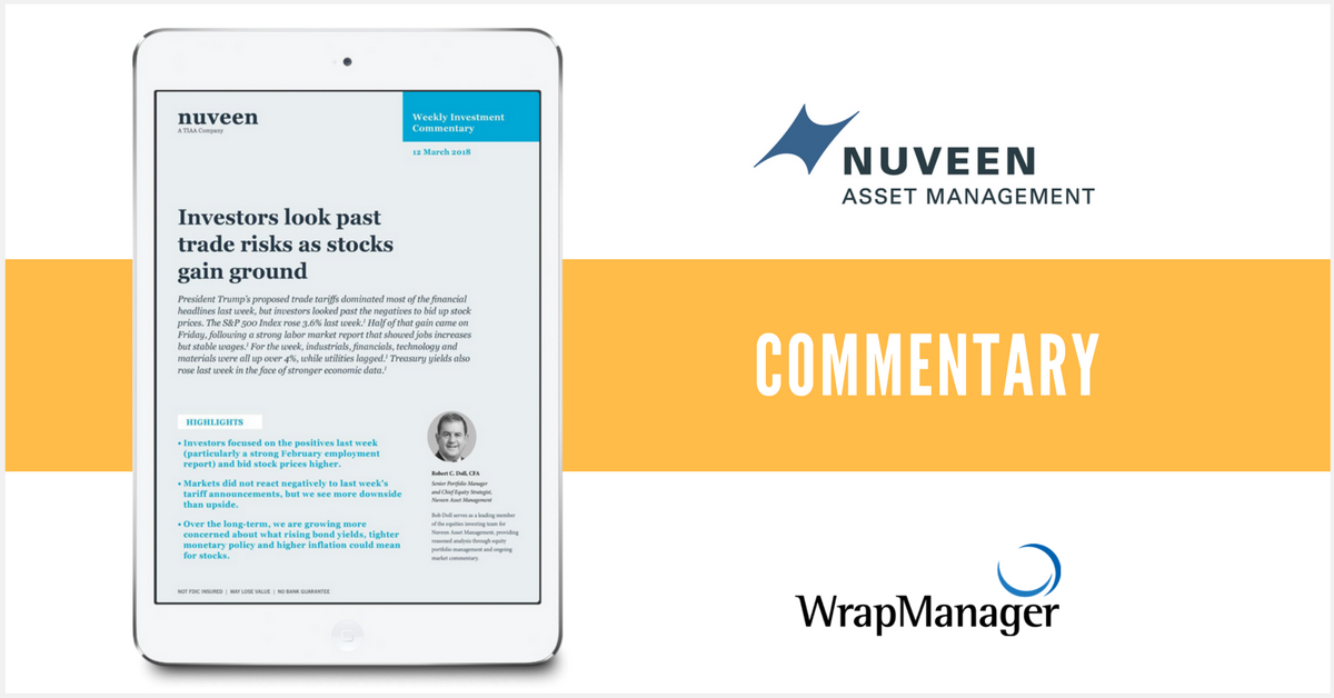 Nuveen Weighs the Effect of Trade Tariffs & Investors Bidding Up Stock Prices