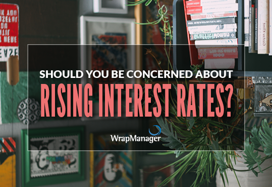 Should You Be Concerned About Rising Interest Rates?