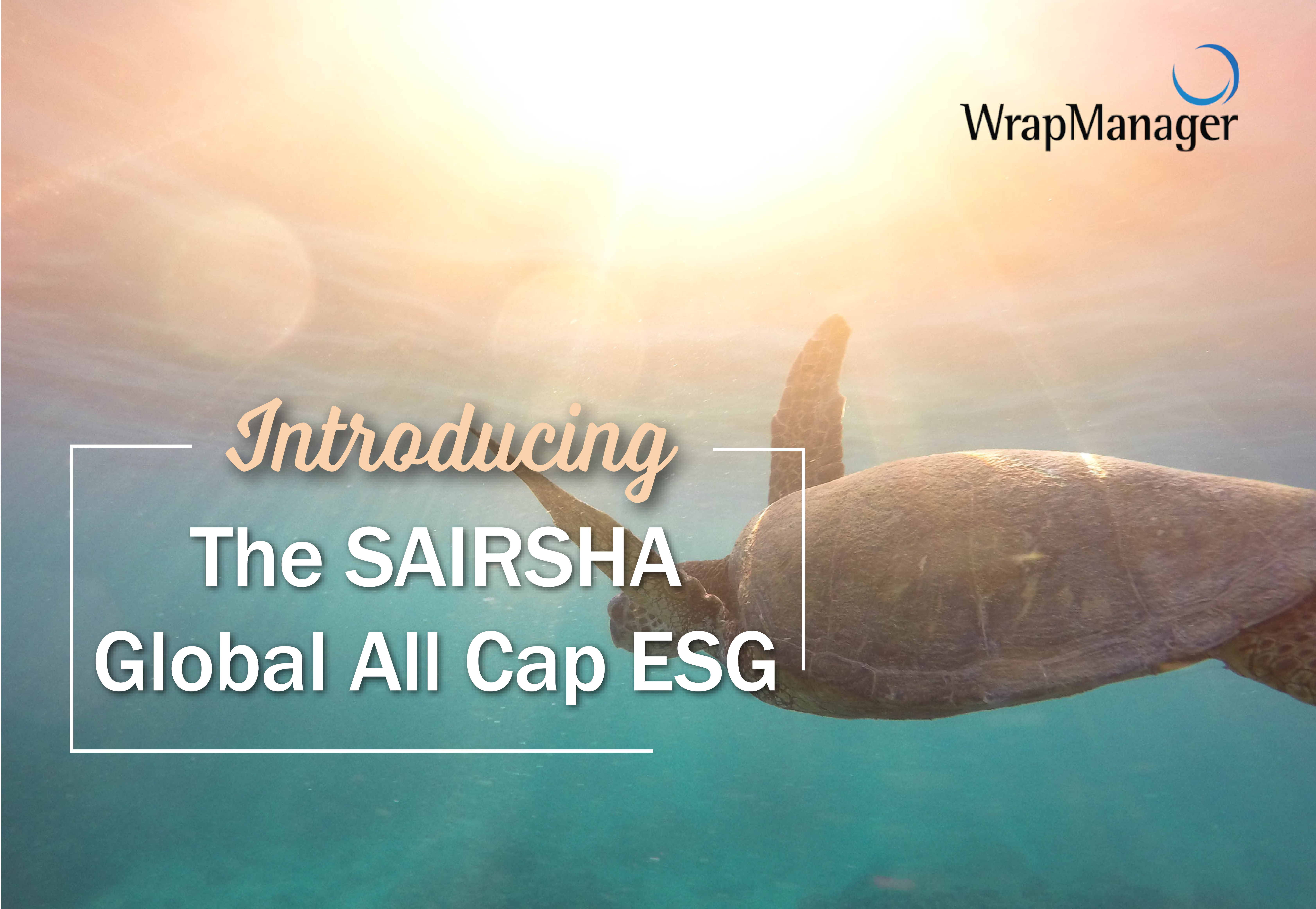 Introducing the WrapManager SAIRSHA Global All Cap ESG Portfolio