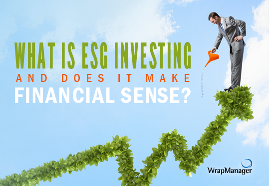 What is ESG Investing and Does It Make Financial Sense?