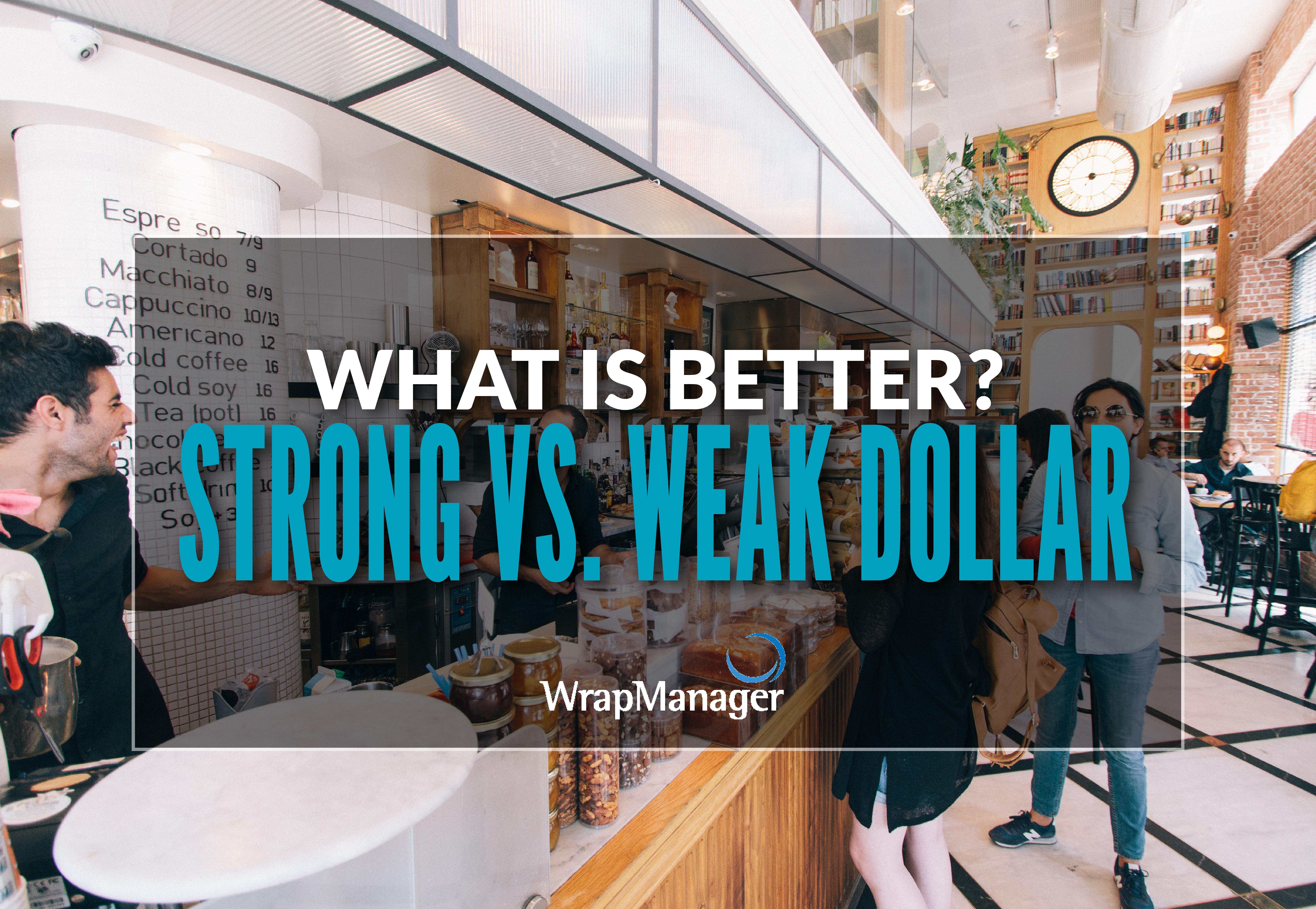 Strong vs Weak Dollar - June 2018