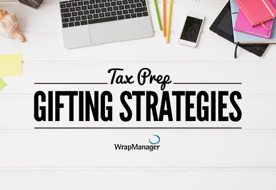 Tax Prep: Gifting Strategies