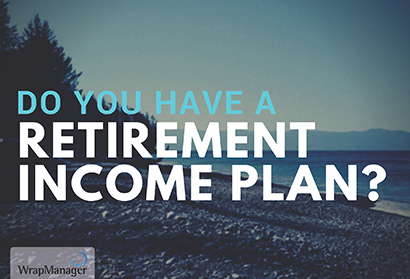 Do You Have a Retirement Income Plan? Most Retirees Don't