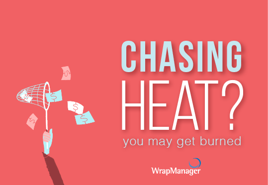 Chasing Heat? You May Get Burned.