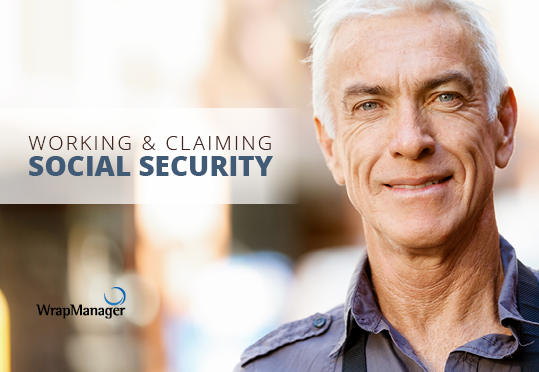 Working and Claiming Social Security...At the Same Time