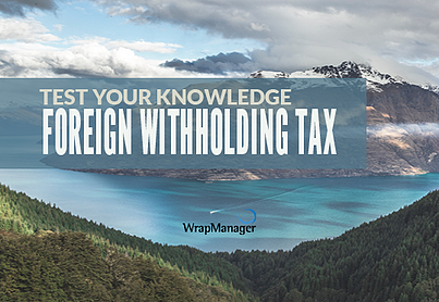What is the foreign tax withholding?